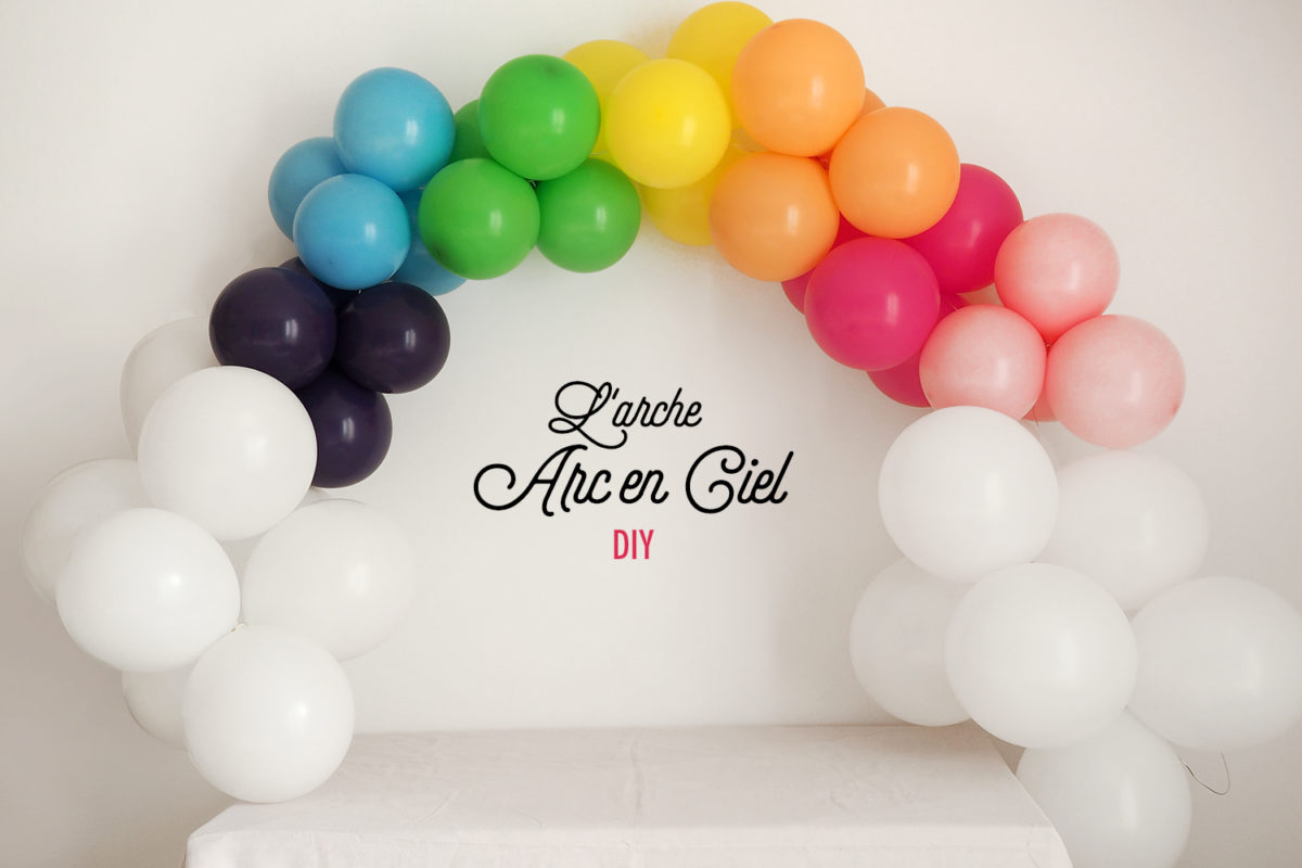 Arche ballon arc en ciel tuto diy Sweet Party Day